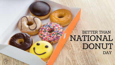 Better than National Donut Day